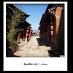 Voyages Yunnan - Shaxi - Ruelle